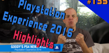 PS4 News #135 Playstation Experience 2016 Special