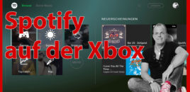 Xbox One News #244 Special – Spotify auf der Xbox One